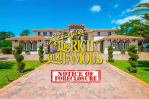 Foreclosures Of The Rich And Famous